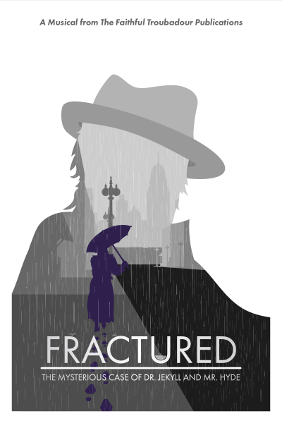 Jekyll and Hyde Christian Musical Fractured