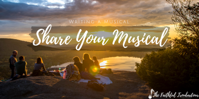 Writing a Musical, Part Six: Share Your Musical